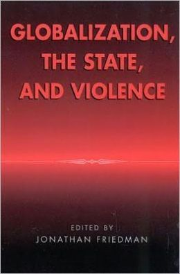 Globalization, the State and Violence