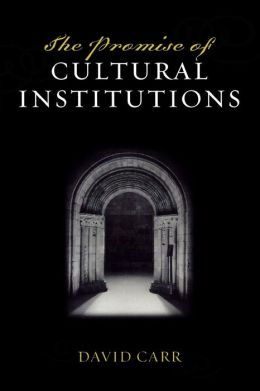 Promise Of Cultural Institutions