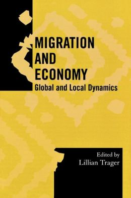 Migration and Economy: Global and Local Dynamics