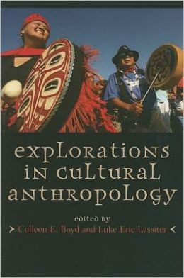 Explorations in Cultural Anthropology: A Reader