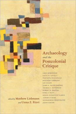 Archaeology and the Postcolonial Critique