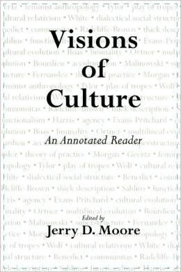 Visions of Culture: An Annotated Reader