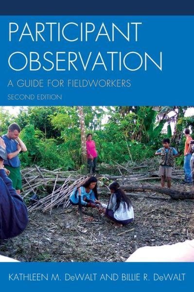 Participant Observation: A Guide for Fieldworkers