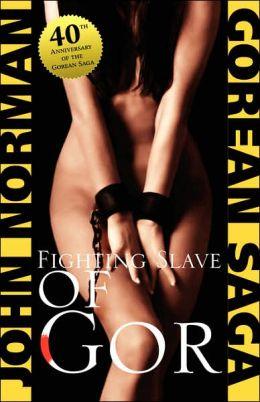 Fighting Slave of Gor (Gor Series #14)