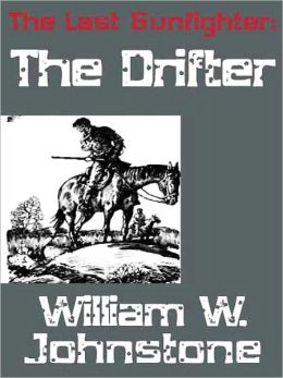 The Drifter (Last Gunfighter Series #1)