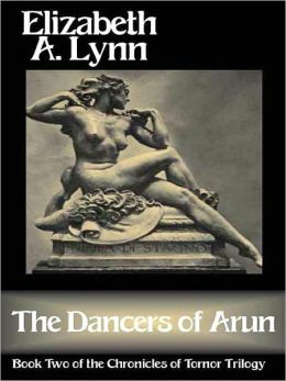 The Dancers of Arun (Chronicles of Tornor Series #2)