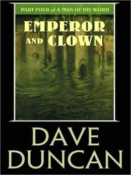 Emperor and Clown (A Man of His Word Series #4)