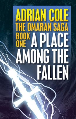 A Place Among the Fallen [Book One of The Omaran Saga]