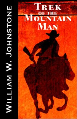 Trek of the Mountain Man (Mountain Man Series #30)
