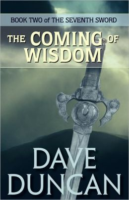 The Coming of Wisdom (Seventh Sword Series #2)