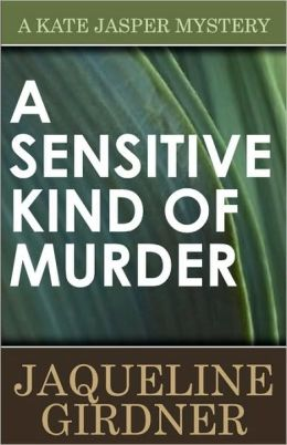 A Sensitive Kind Of Murder