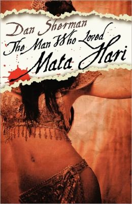 The Man Who Loved Mata Hari