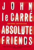 Book Cover Image. Title: Absolute Friends, Author: John le Carre