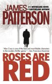 James Patterson - Roses Are Red (Alex Cross Series #6)