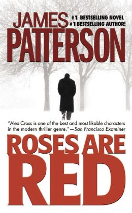 Roses Are Red (Alex Cross Series #6)