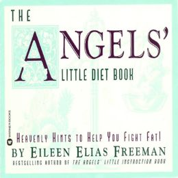 The Angels' Little Diet Book: Heavenly Hints to Help You Fight Fat!