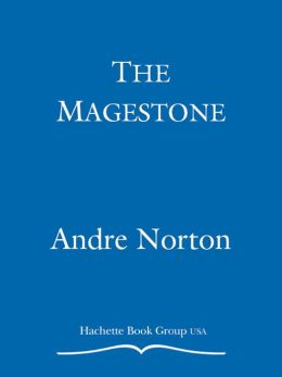 The Magestone (Witch World The Turning Series #5)
