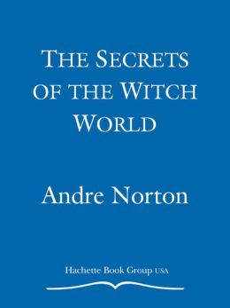 Secrets of the Witch World
