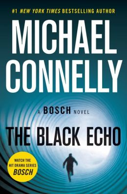 The Black Echo (Harry Bosch Series #1)