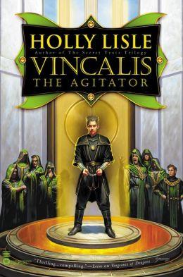 Vincalis the Agitator (Secret Texts Series #4)