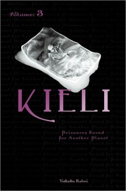 Kieli, Vol. 3 (novel): Prisoners Bound for Another Planet