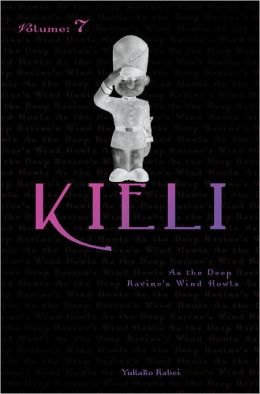 Kieli, Vol. 7 (novel): As the Deep Ravine's Wind Howls