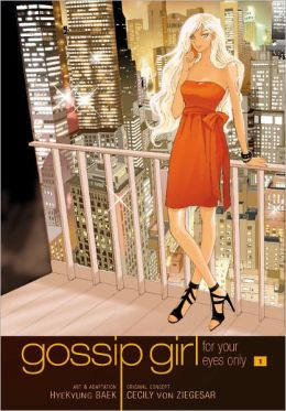 For Your Eyes Only (Gossip Girl: Manga Series #1)