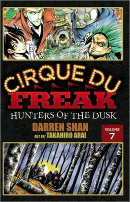 Cirque du Freak Manga, Vol. 7: Hunters of the Dusk