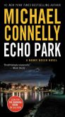Book Cover Image. Title: Echo Park (Harry Bosch Series #12), Author: Michael Connelly