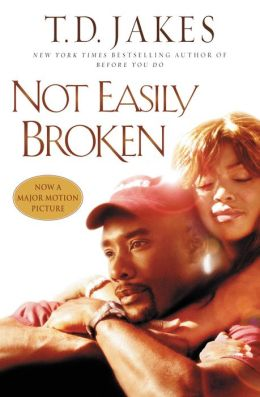 Not Easily Broken: A Novel