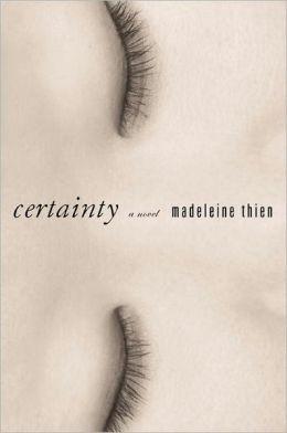 Certainty: A Novel