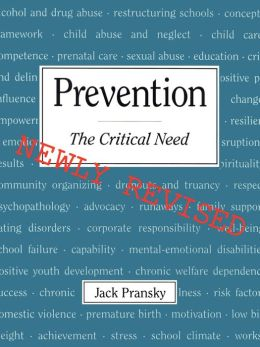 Prevention: The Critical Need