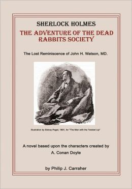 Sherlock Holmes: The Adventure of the Dead Rabbits Society