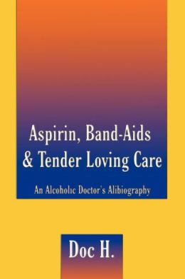 Aspirin, Band-Aids & Tender Loving Care