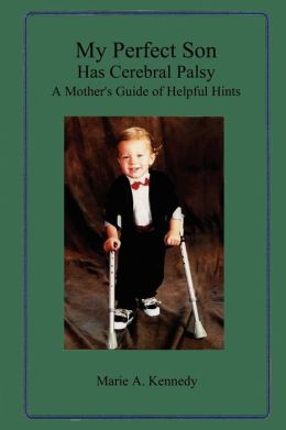 My Perfect Son Has Cerebral Palsy