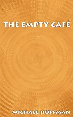 The Empty Cafe