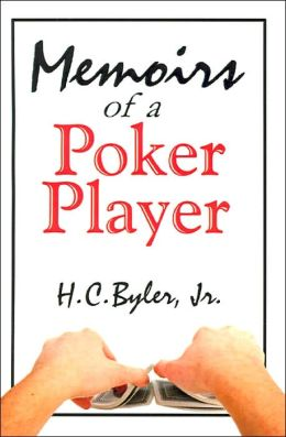 Memoirs of a Poker Player