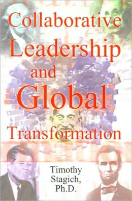 Collaborative Leadership And Global Transformation
