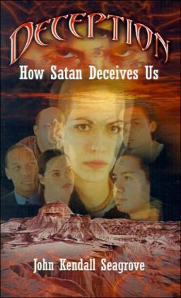 Deception: How Satan Deceives Us
