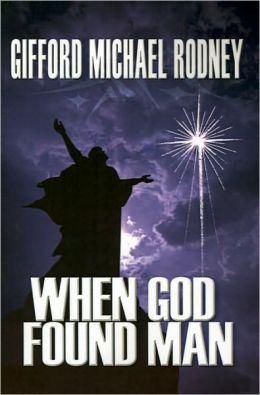When God Found Man