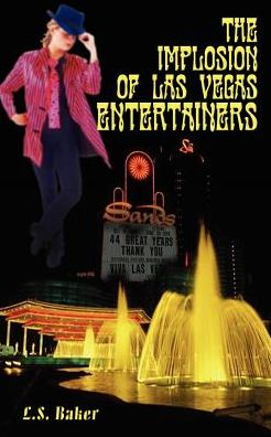 The Implosion Of Las Vegas Entertainers