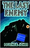 The Last Enemy: Lonesome Lawman Series #1