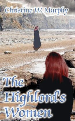 The Highlord's Women, Book 2, Highlord of Darkness Series