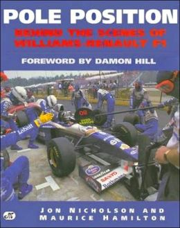 Pole Position; Behind the Scenes of Williams-Renault F1