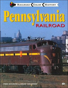 Pennsylvania Railroad (Color History Series)