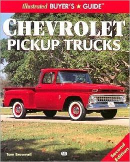 Illustrated Chevrolet Pickup Buyer's Guide