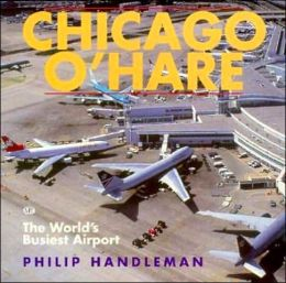 Chicago O'Hare: The World's Busiest Airport