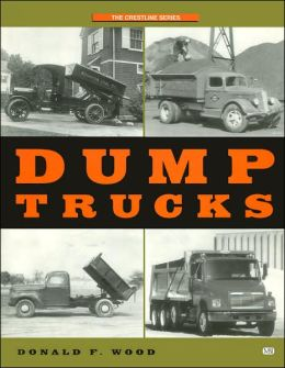 Dump Trucks (The Crestline Series)
