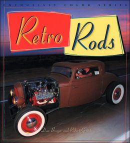 Retro Rods (Enthusiast Color Series)