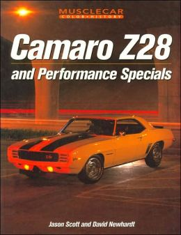 Camaro Z-28 and Performance Specials (Musclecar Color History)